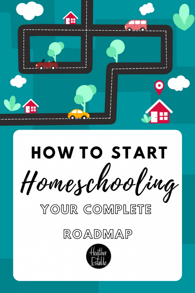 How To Start Homeschooling: Your Complete Roadmap
