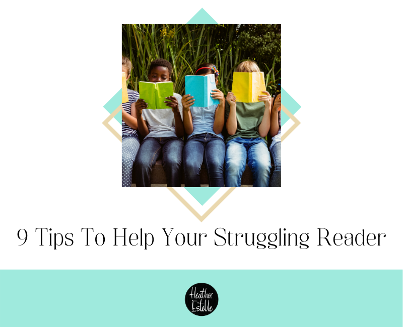 9 tips to help your struggling reader