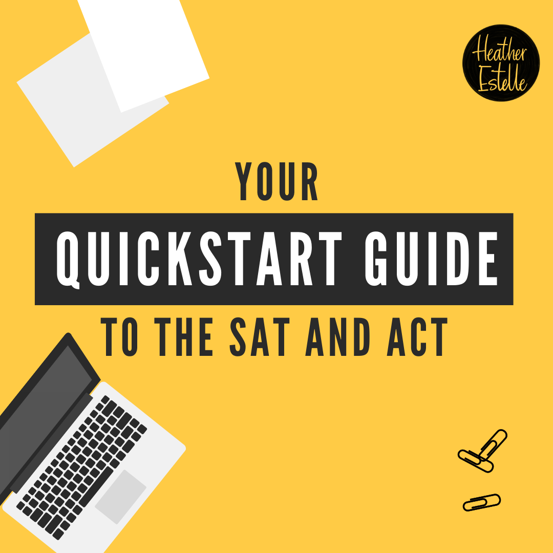 Your Quickstart Guide to the SAT and ACT