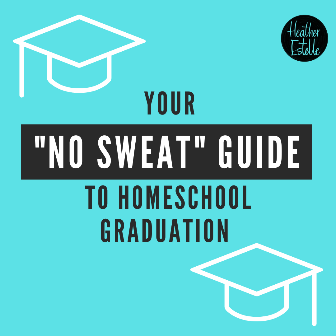 Your No Sweat Guide to Homeschool Graduation